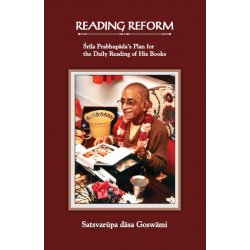 Reading Reform - Srila Prabhupada's Plan For The Daily Reading Of His Books